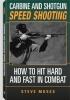 Carbine and Shotgun Speedshooting