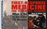 First Response Medicine
