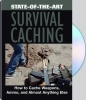 State Of The Art Survival Caching